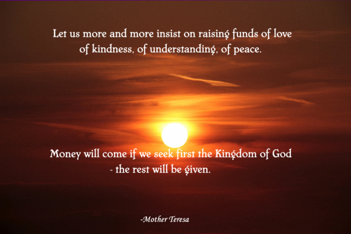 Let us more and more insist on raising funds of love
